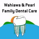 Pearl Family Dental Care, General Dentistry, Pediatric Dentistry, Dentists, Pearl City, Hawaii
