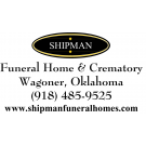 Shipman Funeral Home & Crematory , Funerals, Cremation, Funeral Homes, Wagoner, Oklahoma